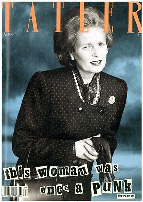 Vivienne Westwood as Margaret Thatcher - Tatler April Fool issue 1989