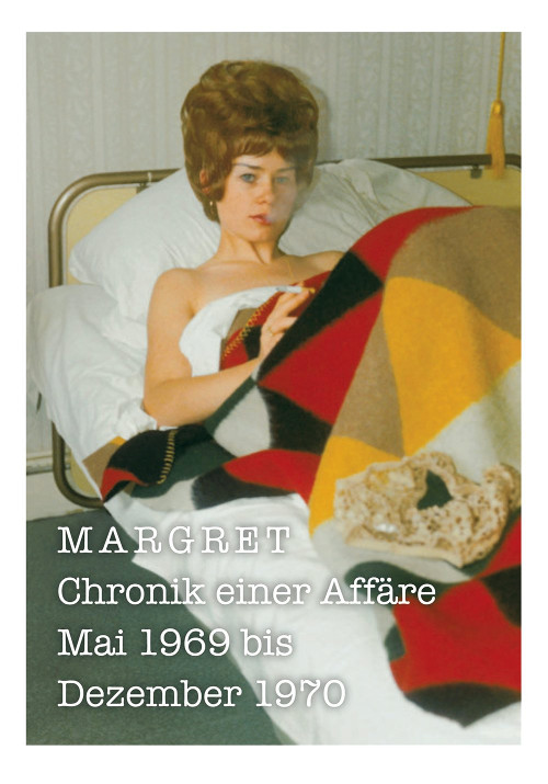 A love affair in a suitcase! Margret:  Chronicle of an Affair May 1969 to December 1970